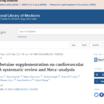 Effects of betaine supplementation on cardiovascular markers: A systematic review and Meta-analysis